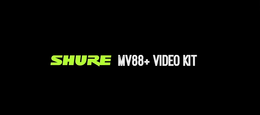 ไมโครโฟน Shure MV88+ Video Kit with Digital Stereo Condenser Microphone รีวิว
