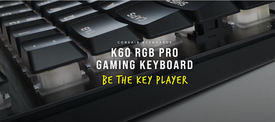 คีย์บอร์ด Corsair K60 RGB Pro Gaming Keyboard รีวิว